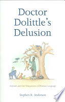 Doctor Dolittle s Delusion