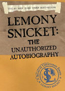 A Series of Unfortunate Events: Lemony Snicket About Lemony Snicket Author Of