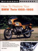 How to Restore Your BMW Twin  1955 1985