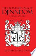 The Legendary Saga of Djinndom