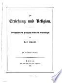 Zur Erziehung und Religion