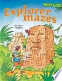 Explorer Mazes