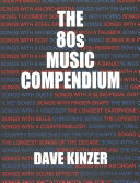 Ebook The 80s Music Compendium Epub Dave Kinzer Apps Read Mobile
