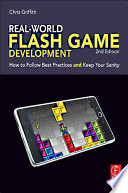 Real World Flash Game Development