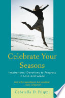 Celebrate Your Seasons Timing And Intended Purpose At Every