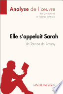 Elle s appelait Sarah de Tatiana de Rosnay  Analyse de l oeuvre