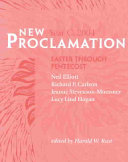 New Proclamation  Year C  2004 Easter Through Pentecost