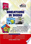 Breathing in Bodhi   the General Awareness  Comprehension book   Attitude   Values  Level 1 for Beginners