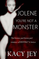 Jolene You Re Not A Monster