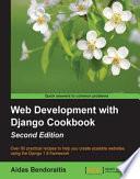 Web Development With Django Cookbook book