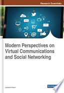 Modern Perspectives On Virtual Communications And Social Networking