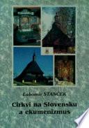 Cirkvi na Slovensku a ekumenizmus