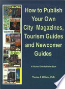 How to Publish City   Regional Magazines  Newcomer Guides  Tourism Guides and Quality of Life Magazines