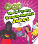 More Funny Knock Knock Jokes