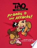 Pranks and Attacks