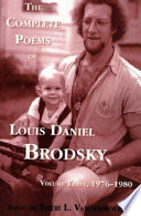 The Complete Poems of Louis Daniel Brodsky  Volume One  1963 1967