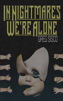 In Nightmares We re Alone Book PDF