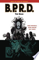 B P R D  Volume 4  The Dead