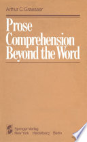 Prose Comprehension Beyond the Word