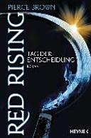 Red Rising   Tag der Entscheidung