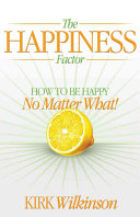 The Happiness Factor