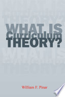 What Is Curriculum Theory