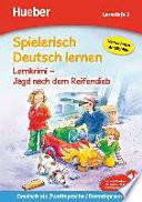 Spielerisch Deutsch lernen   Lernkrimi   Jagd nach dem Reifendieb    Lernstufe 2
