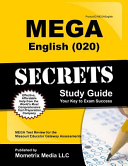 Mega English  020  Secrets Study Guide  Mega Test Review for the Missouri Educator Gateway Assessments