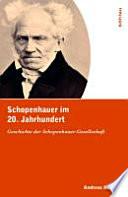 Schopenhauer im 20. Jahrhundert