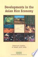Developments in the Asian Rice Economy