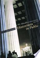 Historians in Public