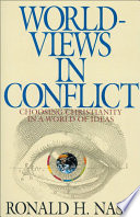 Worldviews In Conflict : the prize is the heart and mind of...