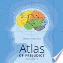 Atlas of Prejudice