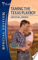 Taming the Texas Playboy