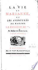 La vie de Marianne, ou, Les aventures de Madame La Comtesse de ***