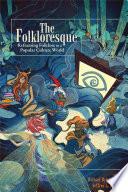 The Folkloresque
