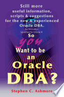So You Want To Be An Oracle Dba