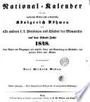 National Kalender f  r das kaiserlich Oesterreich erbl  ndische K  nigreich B  hmen und alle andern k  k  Provinzen und L  nder der Monarchie