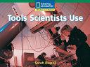 Tools Scientists Use