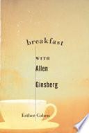 Breakfast with Allen Ginsberg