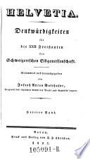 Helvetia. Denkwürdigkeiten für die XXII Freistaaten der Schweizerischen Eidgenossenschaft. Gesammelt und herausgegeben von Joseph Anton Balthasar, Bibliothekar