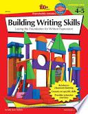 100+ Series Building Writing Skills, Grades 4 - 5