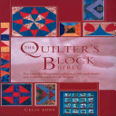 The Quilter s Block Bible