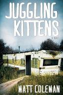 Juggling Kittens