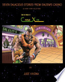 Seven Salacious Stories from Saleem's Casino