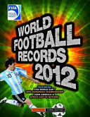 FIFA World Football Records 2012 : but with a difference. these aren't just...