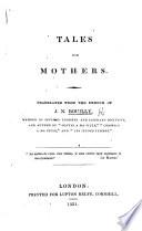 Les Mères de famille. Tales for Mothers, etc