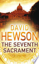 The Seventh Sacrament Costa Series David Hewson S Detective Novels