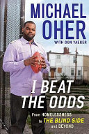 I Beat The Odds : book) the blind side reflects on how...