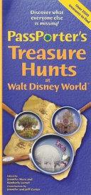 PassPorter s Treasure Hunts at Walt Disney World and Disney Cruise Line